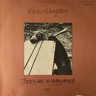 Eric Clapton ‎- There's One In Every Crowd (LP) (VG/G++)